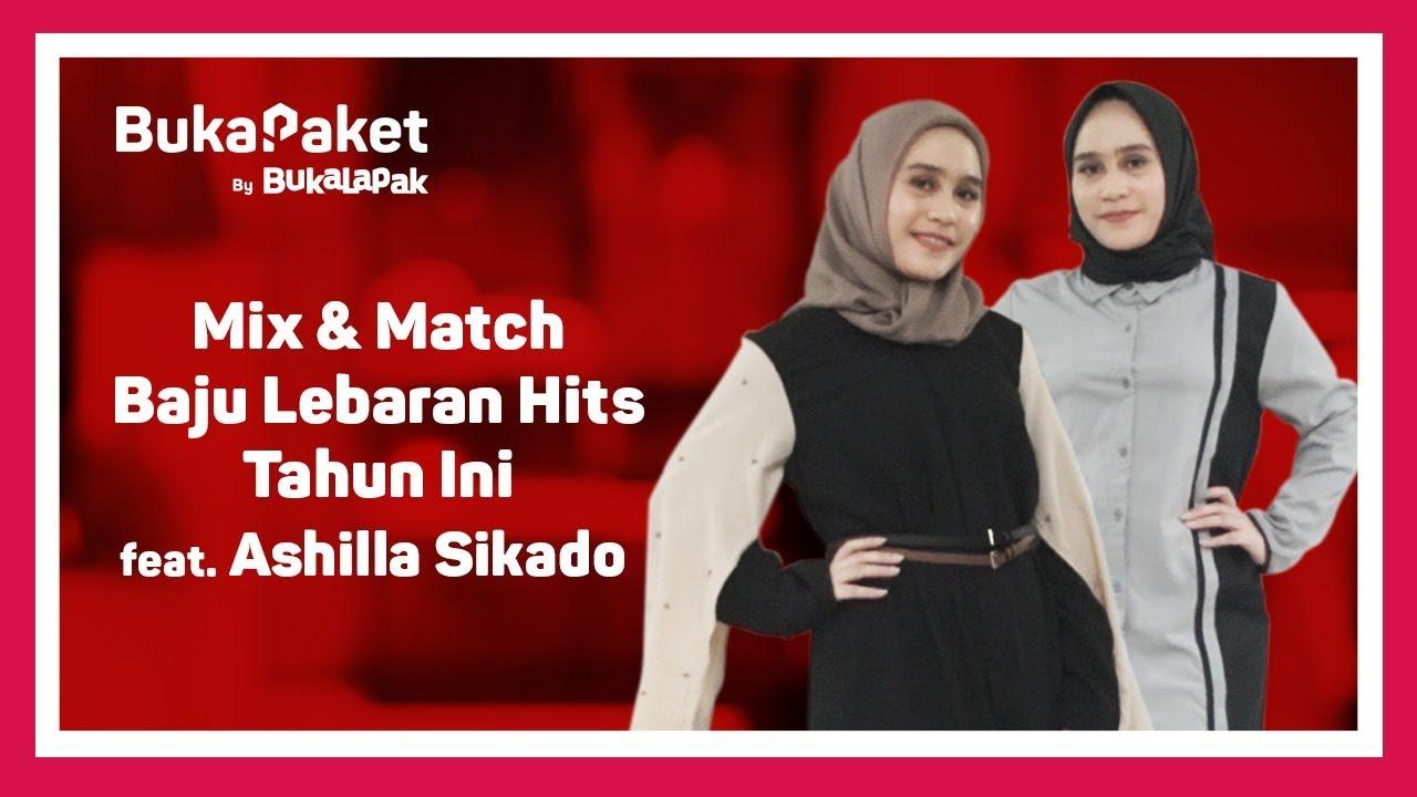 Mix Match Model Baju Lebaran Terbaru 2018 Feat Ashilla Sikado Bukapaket For Her