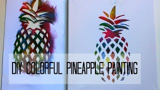 DIY Colorful Pineapple Painting | Two paintings in one project