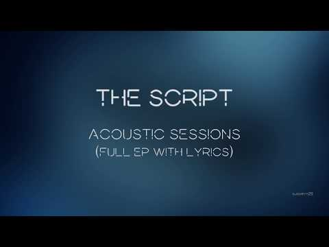 The Script - Acoustic Sessions | Full EP with lyrics