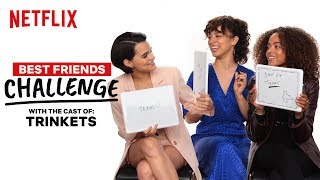 Trinkets Cast Reveals Who Would Go Streaking | BFF Test | Netflix