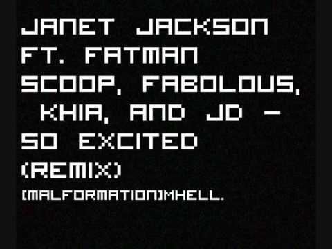 Janet Jackson ft. Fatman Scoop, Fabolous, Khia and JD - SO EXCITED (remix)