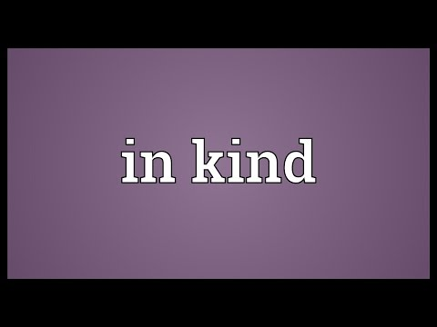 In-kind Definition