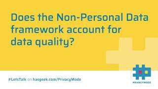 Data Quality Gaps in the Non-Personal Data framework