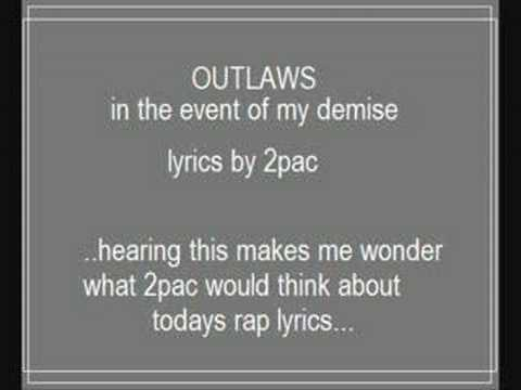 in the event of my demise-2pac words by the outlawz