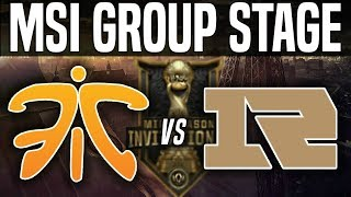 FNC vs RNG - MSI 2018 Group Stage Day 1 - Fnatic vs Royal Never Give Up | League Of Legends MSI 2018