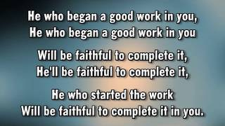 He Who Began a Good Work in You Dawn James & Wathy Jamir   MVL   roncobb1 thumbnail