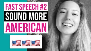 Fast Speech 2 | How To Sound Like A Native Speaker