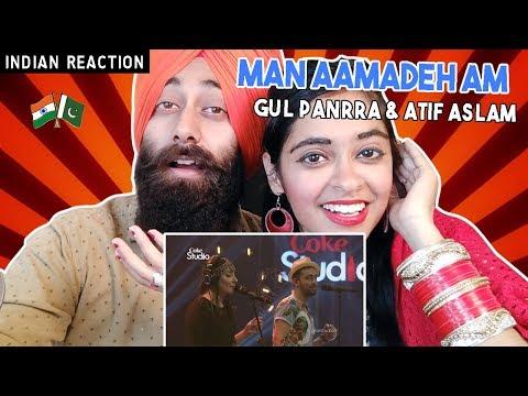 Indian Reaction on Man Aamadeh Am, Coke Studio | Gul Panrra & Atif Aslam