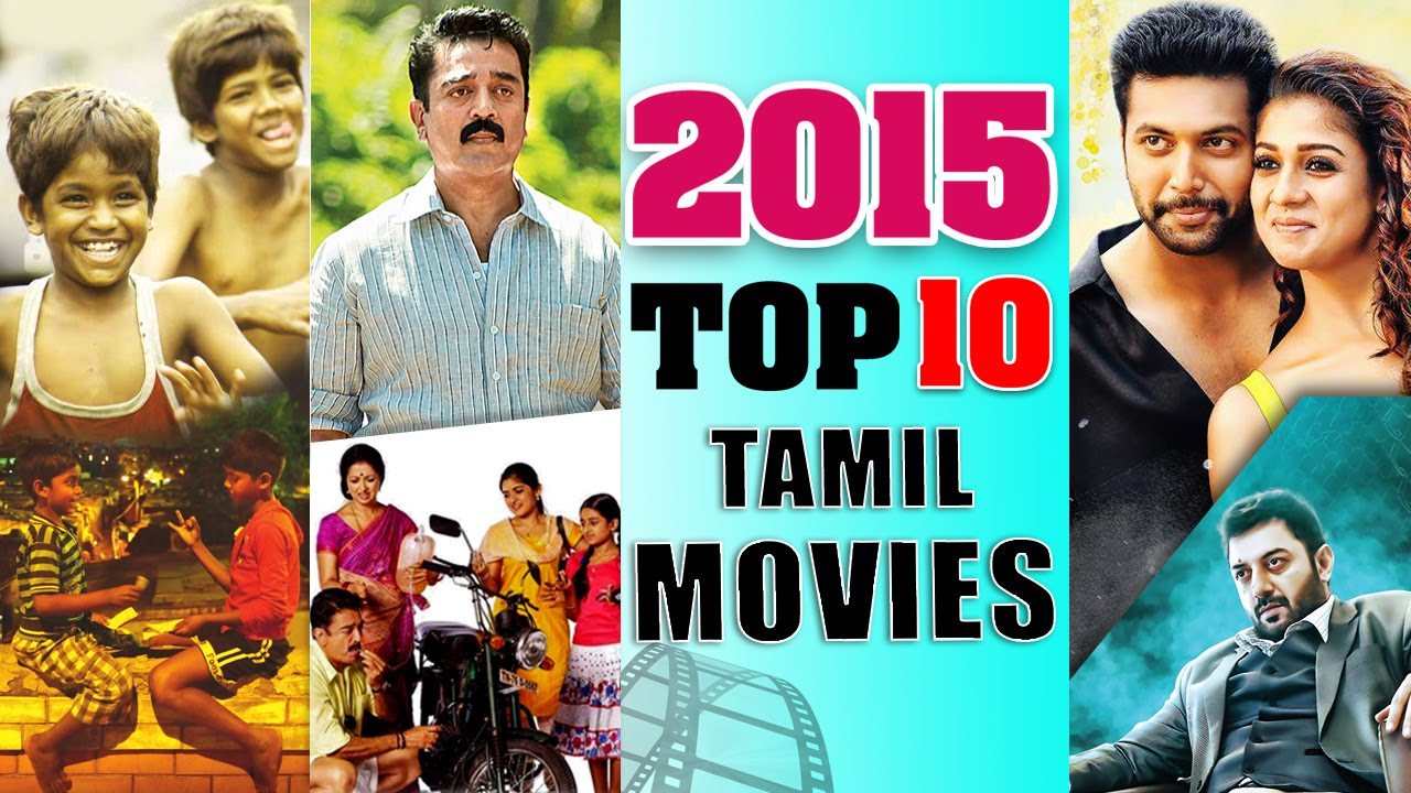 10 Blockbuster Tamil Films of 2015