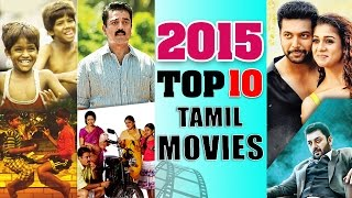 Video Top 10 Tamil Movies of 2015 download MP3, 3GP, MP4, WEBM, AVI, FLV Agustus 2018