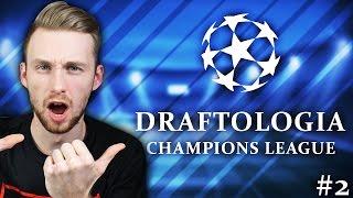 DRAFTOLOGIA CL #2   FIFA 17