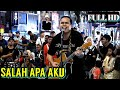 SALAH APA AKU  lagu Galau terbaru lagi Viral di Malaysia dan merasuki peminat Sentuhan..