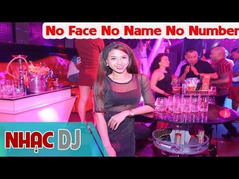 NST - No Face No Name No Number - DJ Thái Hoàng BL mix