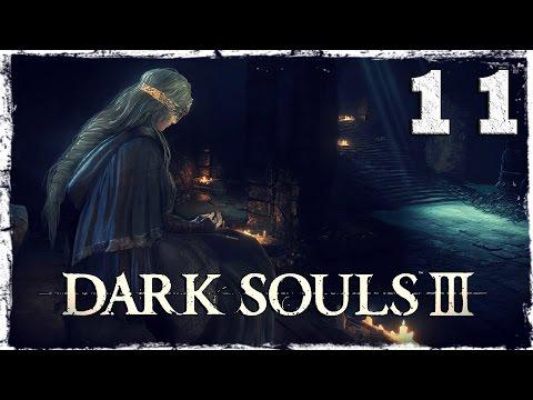 Смотреть прохождение игры Dark Souls 3. #11: Колокольня Храма Огня.