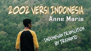 Gambar cover Anne Marie - 2002 versi Bahasa Indonesia (Arti dan Lirik lagu)