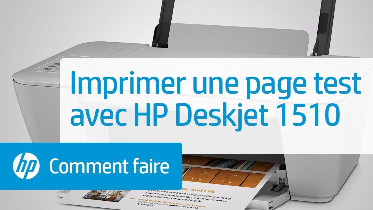 Imprimer Une Page De Test Sur Imprimante Hp Deskjet 1510