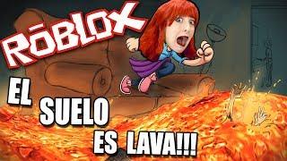 THE FLOOR IS LAVA CHALLENGE!! EL SUELO ES LAVA!!! | ROBLOX