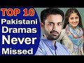 Top 10 Pakistani Dramas List Never Missed To Watch 2018
