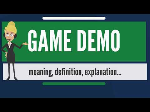What is GAME DEMO? What does GAME DEMO mean? GAME DEMO meaning, definition & explanation