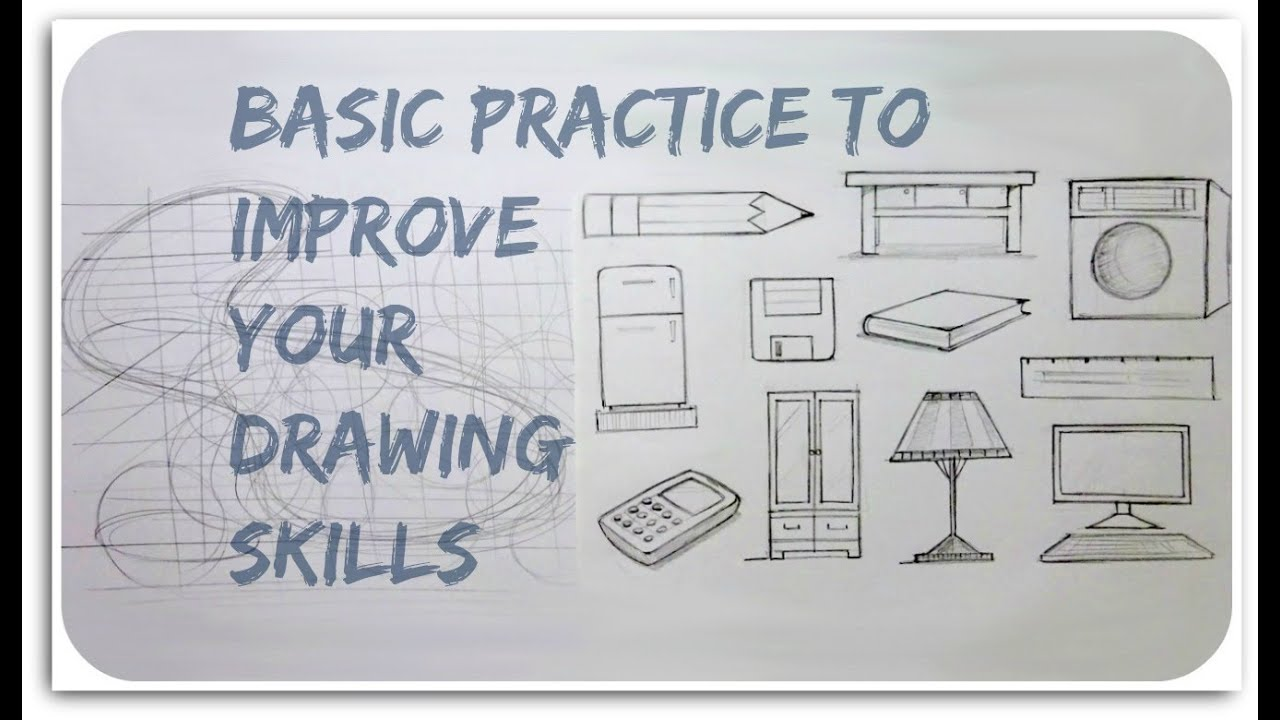 Basic practice to improve your drawing skill - YouTube