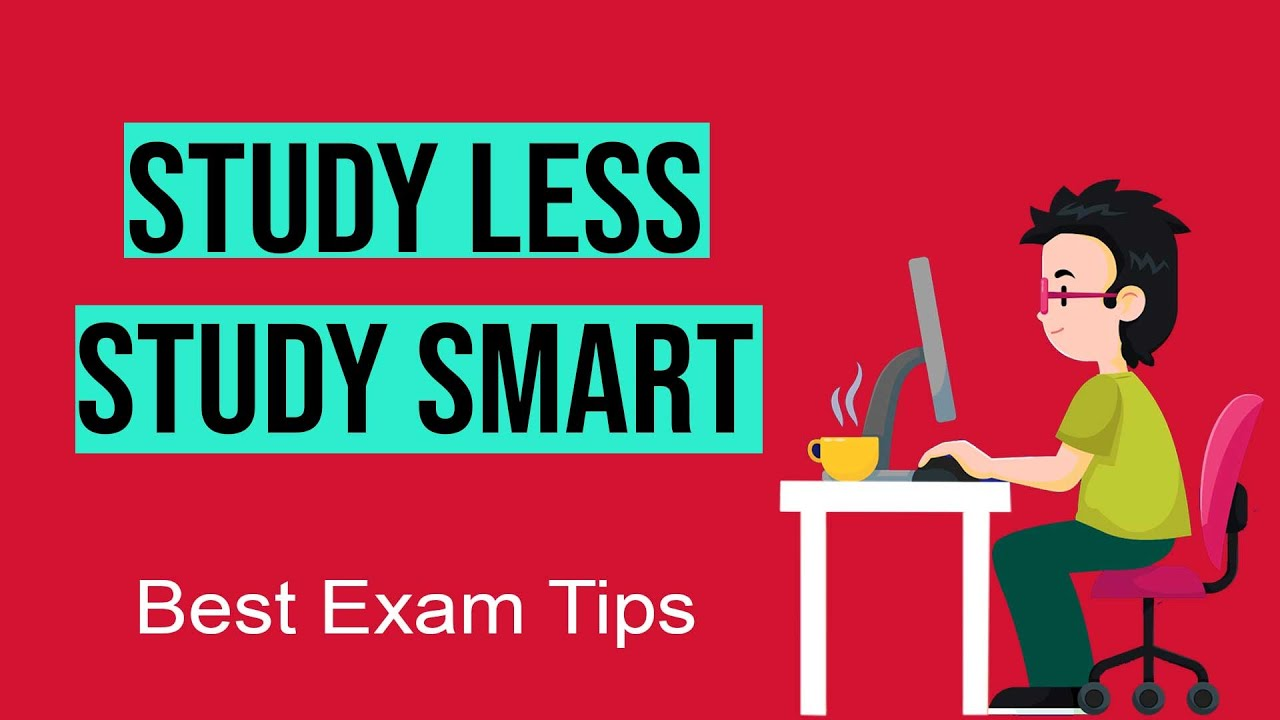 STUDY LESS STUDY SMART |Smart Techniques to study for Exams #Motivation  #ABetterlife - YouTube