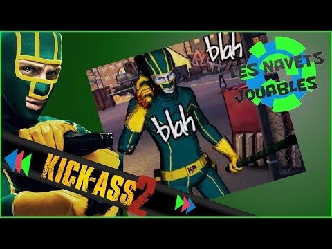 Les Navets Jouables - Kick Ass 2