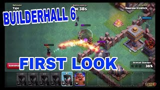 Clash of clans Builderhall 6 UPDATE First Look !!!