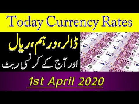 Today Open Market Currency Rates In Pakistan/PKR Exchange Rates/ 1 April 2020