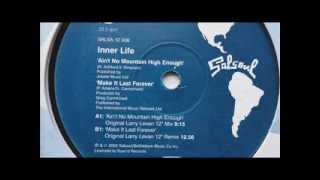 inner life - make it last forever (original larry levan 12