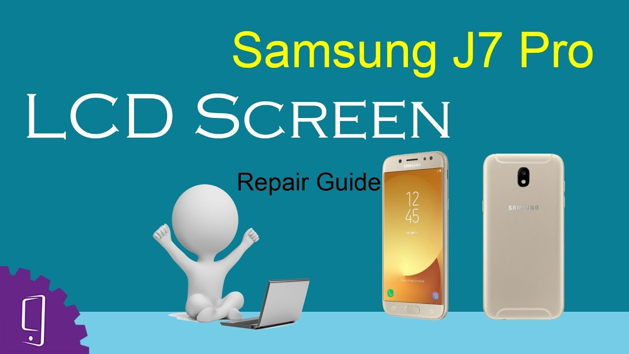 Samsung J7 Pro LCD Display Replacement - iFixit Repair Guide
