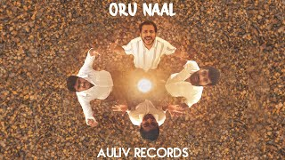 Gambar cover Auliv Records - Oru Naal | Official Music Video (2020)