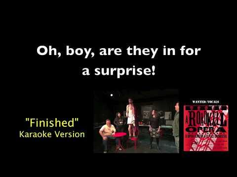 Finished (Karaoke Video) from A Roadkill Opera