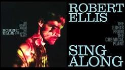 Robert Ellis - Sing Along - [Audio Stream]