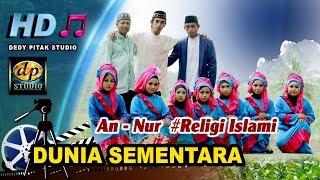 Download Video Religi Islami Anak ~ DUNIA SEMENTARA # Group An Nur Banjarsari Kulon MP3 3GP MP4