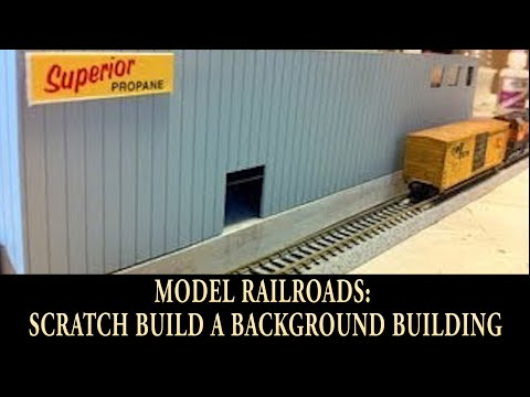 Model Trains: Scratch Building A Great Background Building! Custom Design For Your Train Layout.