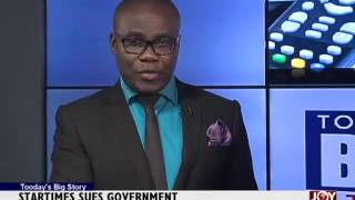 Startimes Sues Government - Today