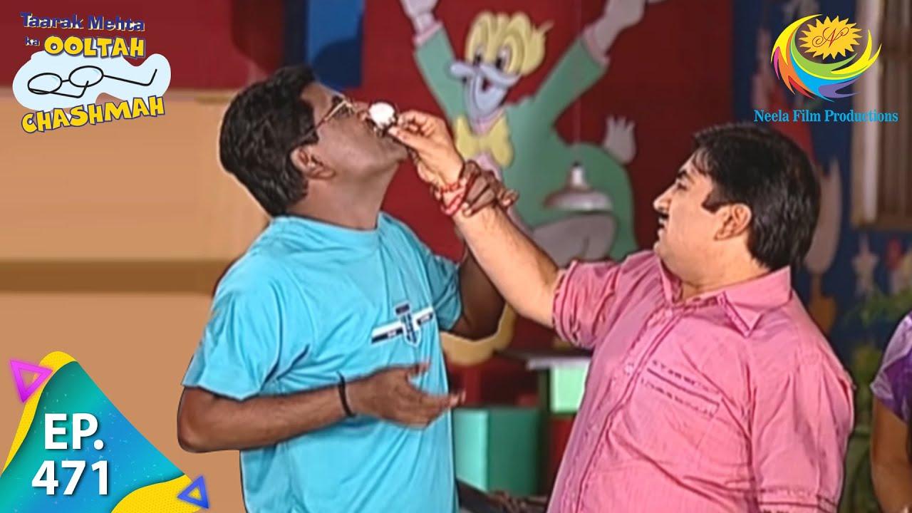 Download Taarak Mehta Ka Ooltah Chashmah - Episode 471 - Full Episode