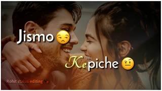 #Rohitstatusediting 🎭jismo ke piche bhaage ho phirte #Arijit singh #Tik tok ringtone subscribe my