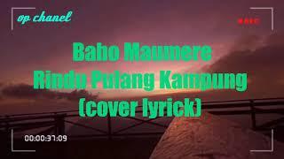 Download Mp3 Rindu Pulang Kampung - Babo   Lirik