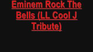 Eminem Rock The Bells LL Cool J Tribute
