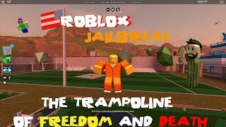 ROBLOX Jailbreak - The Trampoline Of Freedom And Death