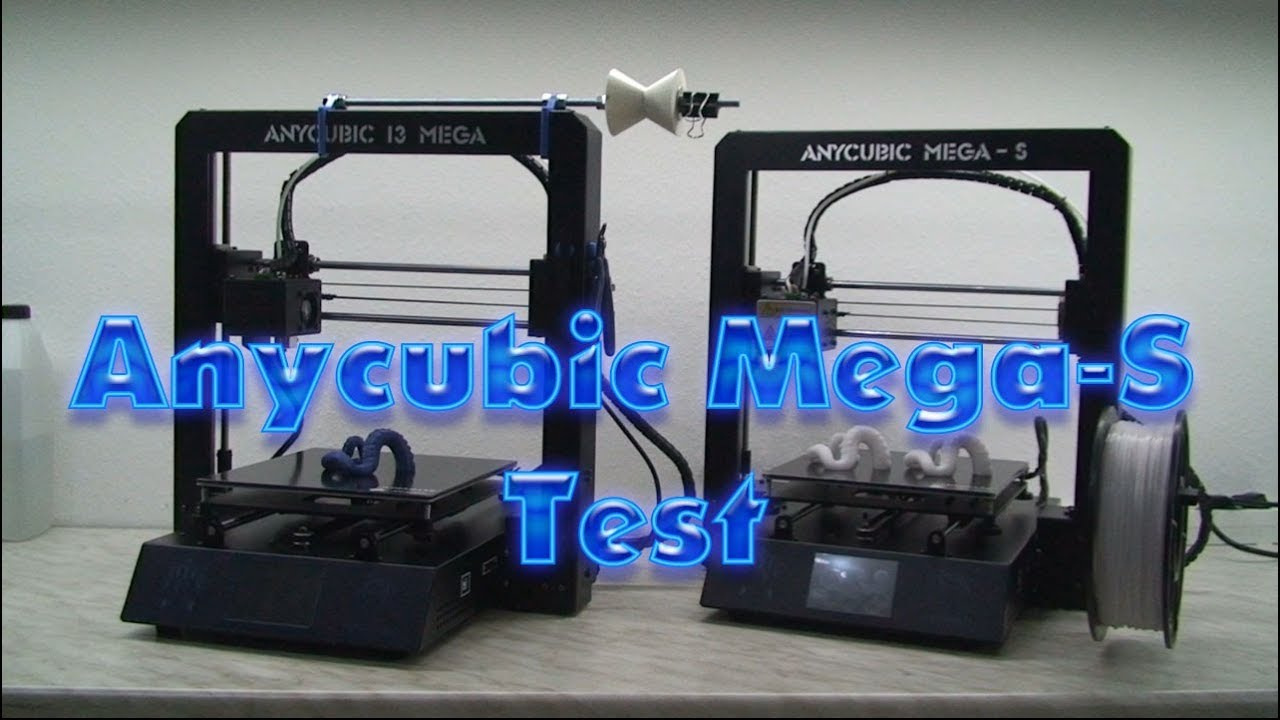 Anycubic Mega-S Test