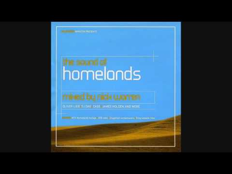 The Sound of Homelands  - Mixed By Nick Warren