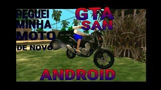 Gta San Droid: Motovlog  #ep2: PEGUEI MINHA MOTO DE VOLTA