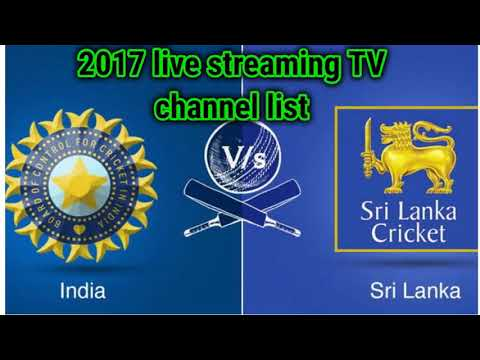 India vs Sri lanka 2017 live streaming TV channel list | India tour of Sri lanka 2017