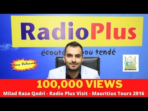 Milad Raza Qadri  - Radio Plus Visit  - Mauritius  Tours 2016