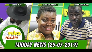 MIDDAY NEWS ON PEACE FM, OKAY FM, HELLO FM, NEAT FM (25/07/2019)