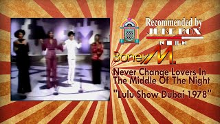Boney M. Never Change Lovers In The Middle Of The Night 1978