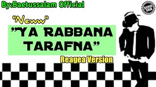 "Download "" Ya Rabbana Tarafna "" REAGEA VERSION - GENJA SKA"