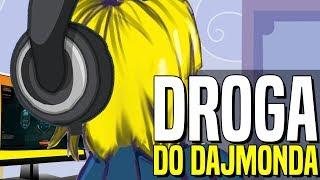 #278 Bronzowe Myśli - DROGA DO DAJMONDA